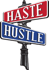 Haste & Hustle